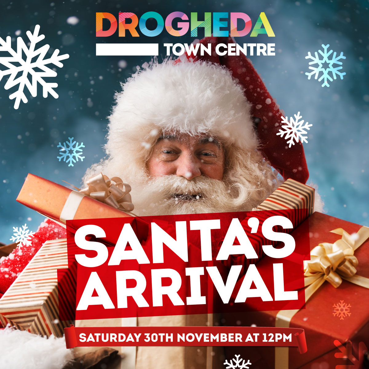 SANTA IS COMING TO DROGHEDA TOWN CENTRE